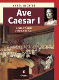 Ave Caesar I - Karel Richter