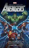 Avengers: Kdo by nechtěl vládnout světu? - Dan Abnett