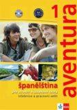 Aventura 1 - Španělština pro SŠ a JŠ - učebnice + PS + 2CD - Kateřina Brožová, ...