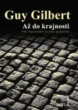 Až do krajnosti - Guy Gilbert