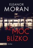 Až moc blízko - Eleanor Moran