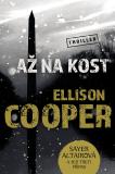 Až na kost - Ellison Cooper