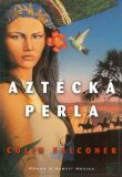 Aztécká perla - Colin Falconer
