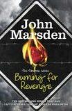 Burning for Revenge - John Marsden