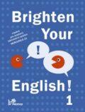 Brighten Your English! 1 -