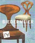Biedermeier – Art and Culture in the Bohemian Lands 1814–1848 - Radim Vondráček