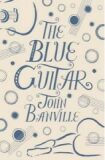 Blue Guitar - John Banville
