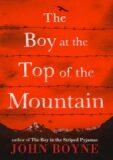The Boy at the Top of the Mountain - John Boyne