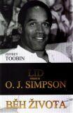 Běh života - Lid versus O. J. Simpson - Jeffrey Toobin