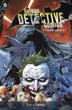 Batman Detective Comics 1: Tváře smrti - Tony S. Daniel