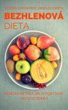 Bezhlenová dieta - Arnold Ehret