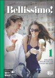 BELLISSIMO! 1 - Guida per l'insegnante + 2 Audio CDs - Elena Ballarin, ...