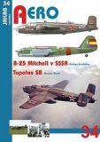 B-25 Mitchell v SSSR a Tupolev SB - Miroslav Šnajdr, ...