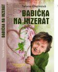 Babička na inzerát - Taťana Březinová