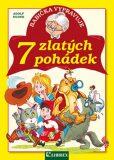 Babička vypravuje 7 zlatých pohádek - Adolf Dudek