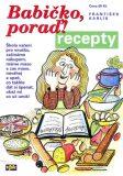 Babičko poraď! recepty - František Karlík