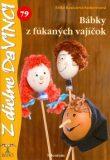 Bábky z fúkaných vajíčok - Erika Konczová-Szekeresová