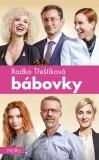 Bábovky (filmové vydání) - Radka Třeštíková