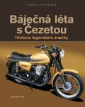 Báječná léta s Čezetou - Alois Pavlůsek