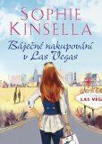 Báječné nakupování v Las Vegas - Sophie Kinsella