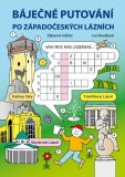 Báječné putování po západočeských lázních - Zábavné luštění - Iva Nováková