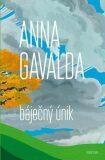 Báječný únik - Anna Gavalda