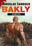 Bakly – Armáda - Miroslav Žamboch