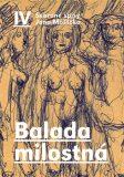 Balada milostná - Jan Moštěk