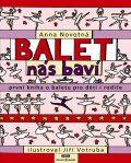 Balet nás baví - Anna Novotná