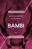 Bambi - Mons Kallentoft, ...