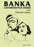 Banka zapomenutých osudů aneb Olšanské střípky - Jaroslav Fritsch
