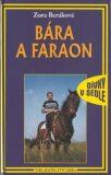 Bára a faraon - Zora Beráková