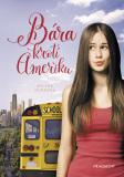 Bára krotí Ameriku - Milena Durková