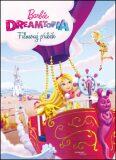 Barbie Dreamtopia Filmový příběh - autorů