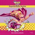 Barbie Odvážná princezna Superhrdinka Barbie - Mattel