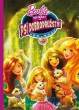 Barbie Sestřičky a psí dobrodružství Filmový příběh - Mattel