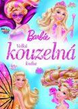 Barbie Velká kouzelná kniha - Mattel