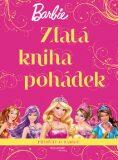 Barbie Zlatá kniha pohádek - Mattel