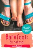 Barefoot: žij naboso! - Lucie Pytlová