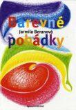 Barevné pohádky - Jarmila Beranová