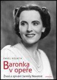 Baronka v opeře - Pavel Kosatík