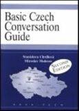Basic Czech Conversation Guide - Stanislava Chrdlová, ...