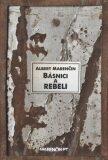 Básnici a rebeli - Albert Marenčin