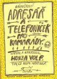 Básničkový adresář a telefoníček pro kamarády - Honza Volf