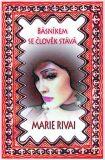 Básníkem se člověk stává - Marie Rivai