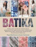 Batika - Martinová Pepa, ...