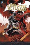 Batman Detective Comics 2: Zastrašovací taktiky - Tony S. Daniel