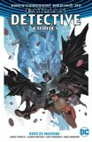 Batman Detective Comics 4: Deus Ex Machina - James Tynion IV.