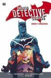 Batman Detective Comics 8: Krev hrdinů - Tomasi Peter J., ...
