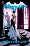 Batman - Nevěsta nebo lupič? - Tom King